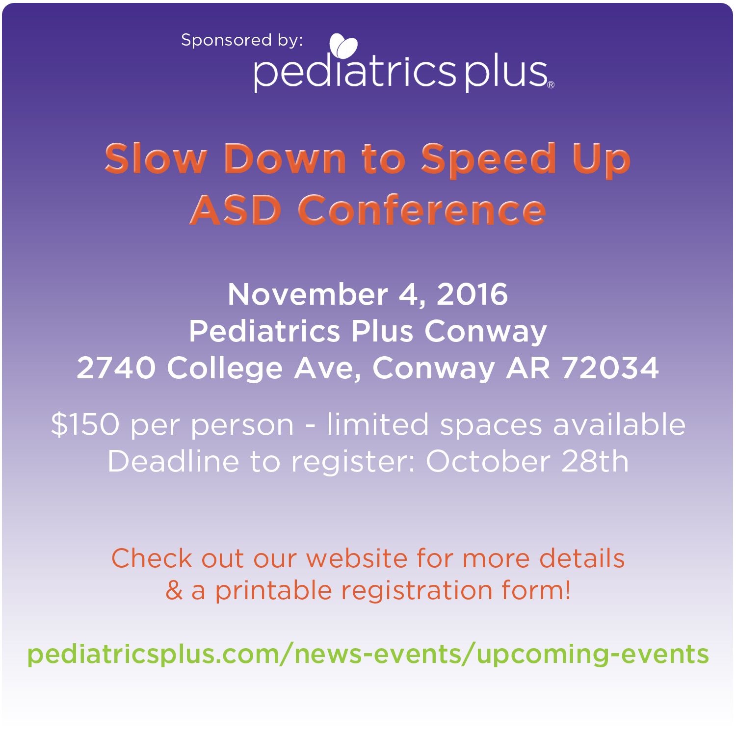Slow Down to Speed Up: ASD Conference